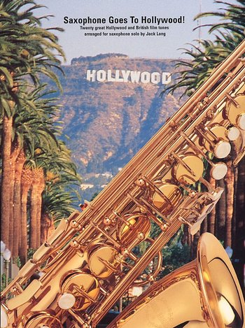 Saxophone Goes To Hollywood!