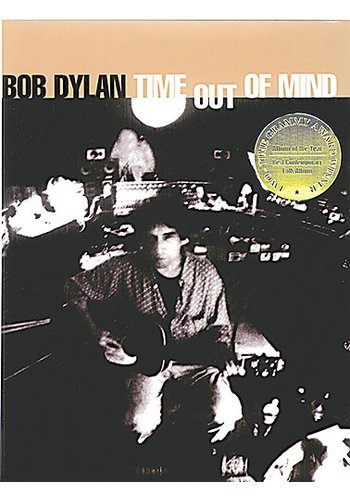 Bob Dylan: Time Out Of Mind