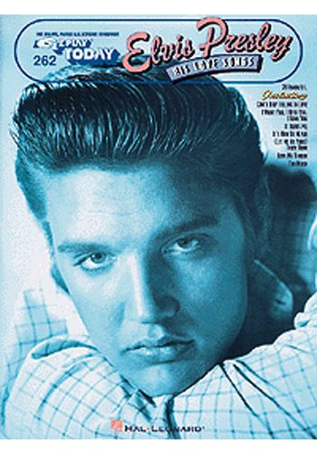 Elvis Presley: His Love Songs E-Z Play Today 262