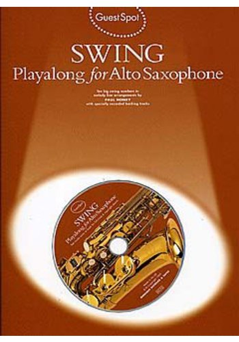 Guest Spot Swing: Playalong For Alto Saxophone