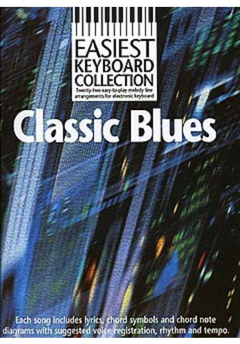 Easiest Keyboard Collection : Classic Blues