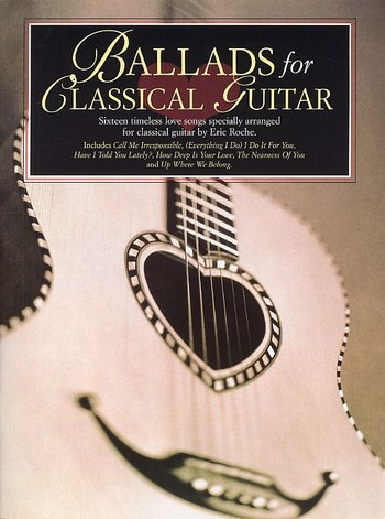 Ballads for Classical Guitar (Partition)