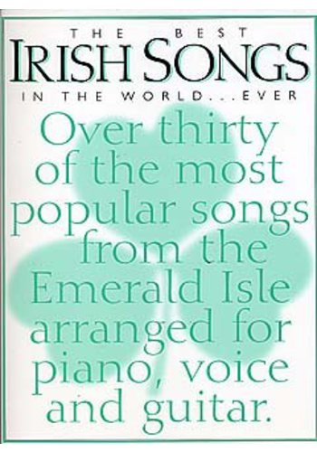 The Best Irish Songs In The World ...Ever