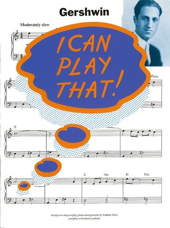 I Can Play That! : Gershwin