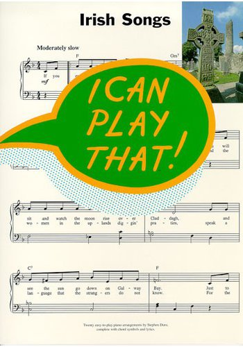 I Can Play That!: Irish Songs