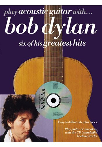 Play Acoustic Guitar With... Bob Dylan (Partition+CD)