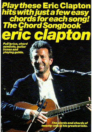 Eric Clapton:Chord Songbook (Partition)