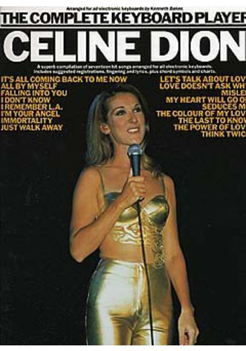 The Complete Keyboard Player: Celine Dion