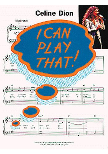 I Can Play That!: Celine Dion