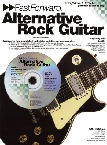 Fast Forward Alternative Rock Guitar (Partition+CD)