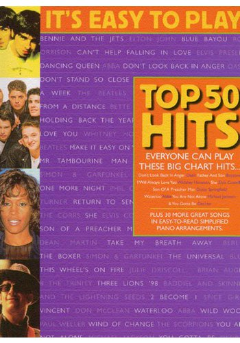 It's Easy To Play Top 50 Hits Book 3
