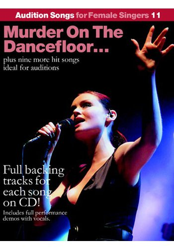 Audition Songs For Female Singers 11: Murder On The Dancefloor…