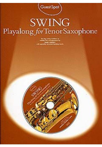 Guest Spot Swing: Playalong For Tenor Saxophone