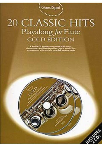 Guest Spot: 20 Classic Hits Playalong For Flute Gold Edition