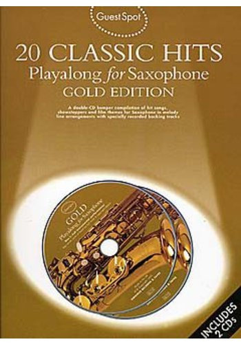 Guest Spot 20 Classic Hits Playalong For Alto Saxophone Gold Edition