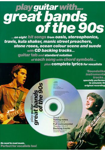 Play Guitar With… Great Bands Of The 90s (Partition+CD)