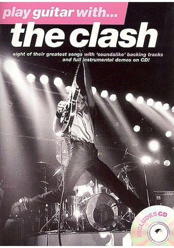 Play Guitar With The Clash (Partition+CD)