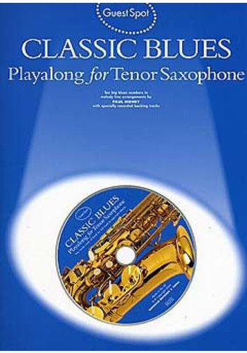 Guest Spot: Classic Blues For Tenor Saxophone