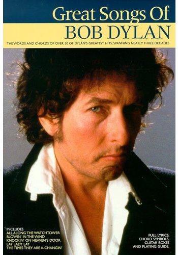 B Dylan Great Songs Of Chord Songbook, The