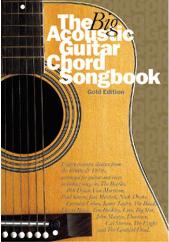 Big Acoustic Guitar Chord Songbook Gold Edition