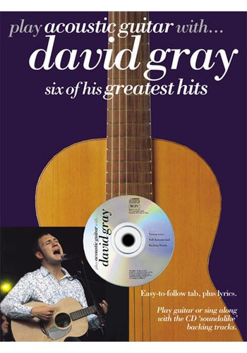 Play Acoustic Guitar With… David Gray (Partition+CD)