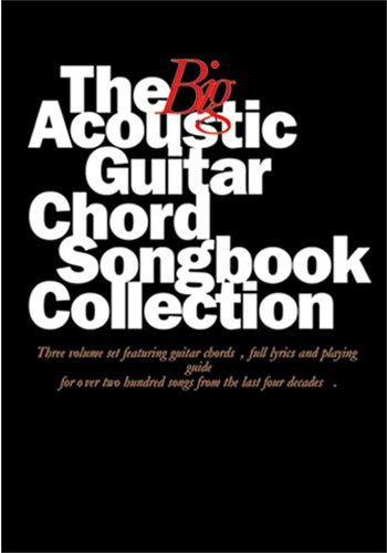 The Big Acoustic Guitar Chord Songbook Collection