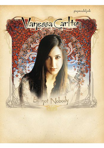 Vanessa Carlton : Be Not Nobody