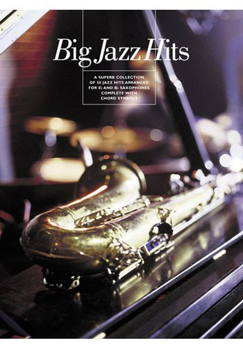 Big Jazz Hits for all Saxophones