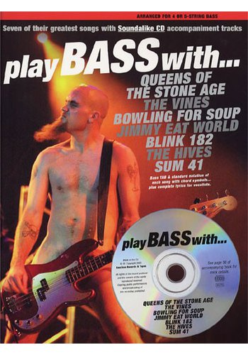 Play Bass With... Queens Of The Stone Age, The Vines, Bowling For Soup, Jimmy Eat World, Blink 182, The Hives and Sum 41 (Partition)