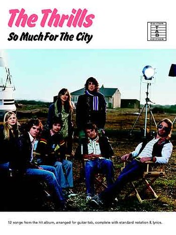 The Thrills: So Much For The City (Partition)