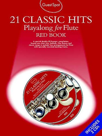Guest Spot: 21 Classic Hits Playalong For Flute - Red Book