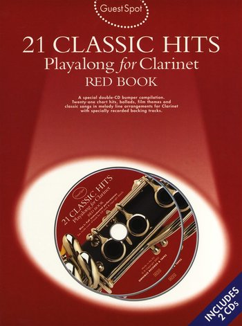 Guest Spot: 21 Classic Hits Playalong For Clarinet - Red Book