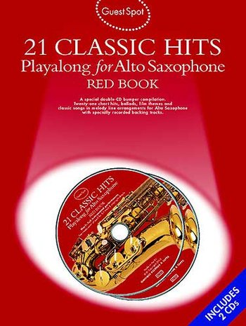 Guest Spot: 21 Classic Hits Playalong For Alto Saxophone - Red Book