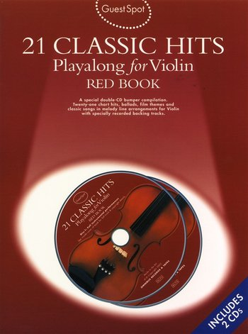 Guest Spot: 21 Classic Hits Playalong For Violin - Red Book
