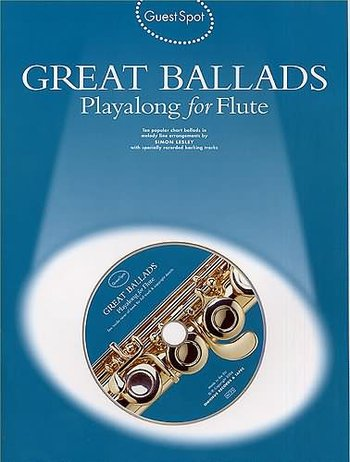 Guest Spot: Great Ballads Playalong For Flute