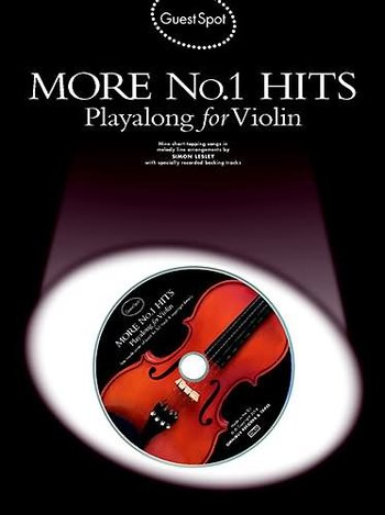 Guest Spot: More No.1 Hits Playalong For Violin