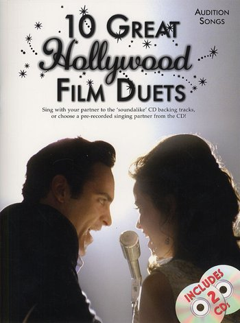 Audition Songs: 10 Great Hollywood Film Duets
