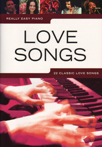 Really Easy Piano : Love Songs