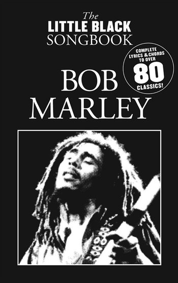 The Little Black Songbook : Bob Marley