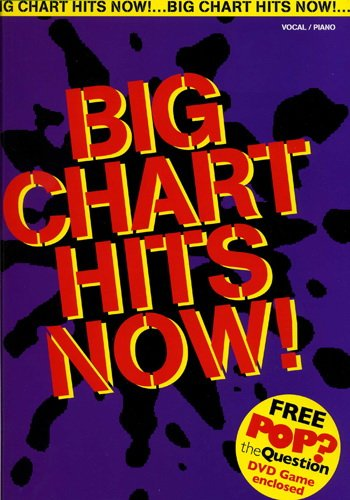 Big Chart Hits Now