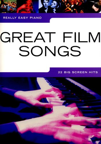 Really Easy Piano : Great Film Songs