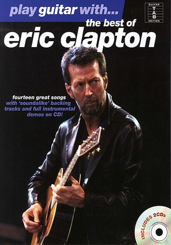 Play Guitar With... The Best Of Eric Clapton (Partition+CD)