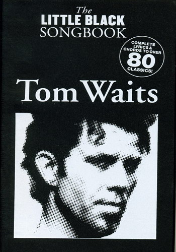 The Little Black Songbook : Tom Waits
