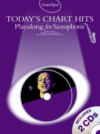 Guest Spot : Today's Chart Hits - Playalong for Alto Saxophone