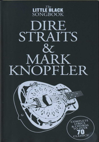 The Little Black Songbook : Dire Straits and Mark Knopfler