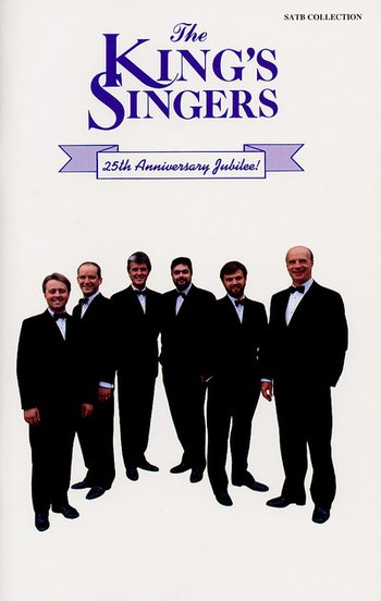 The King's Singers 25th Anniversary Jubilee Collection