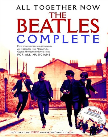 All Together Now : The Beatles Complete