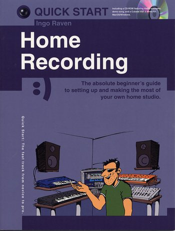 Quick Start Series: Home Recording (Raven, I)