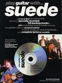 Play Guitar With… Suede (Partition+CD)