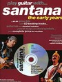 Play Guitar With… Santana (Partition+CD)